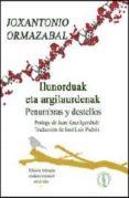 ILUNORDUAK ETA ARGILAURDENAK = PENUMBRAS Y DESTELLOS di ORMAZABAL, JOXANTONIO