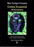 GUINEA ECUATORIAL. MEMORANDUM di LINIGER-GOUMAZ, M.