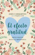 EL EFECTO GRATITUD di DEMARTINI, JOHN F.