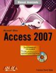 ACCESS 2007 (MANUAL AVANZADO) (INCLUYE CD-ROM) de CHARTE, FRANCISCO