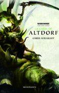 LA CAIDA DE ALTDORF (THE END TIMES Nº 2) di WRAIGHT, CHRIS