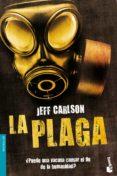 LA PLAGA de CARLSON, JEFF