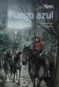 FUEGO AZUL: YINN de ALONSO, ANA  PELEGRIN, JAVIER