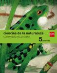 CIENCIAS DE LA NATURALEZA C. VALENCIANA INTEGRADO SAVIA-15 5º PRIMARIA di VV.AA.
