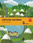 CIENCIAS SOCIALES EXTREMADURA INTEGRADO SAVIA-15  3º EDUCACION PRIMARIA di VV.AA.