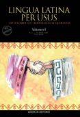 LINGUA LATINA PER USUS. VOLUMEN I 3ª. EDICION di VERA BUSTAMANTE, FRANCISCO