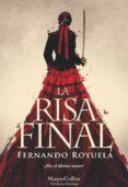 LA RISA FINAL di ROYUELA, FERNANDO