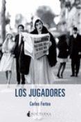 LOS JUGADORES di FORTEA, CARLOS