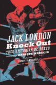 KNOCK OUT (BOLSILLO) di LONDON, JACK