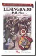 LENINGRADO 1941-1944. LA DIVISION AZUL EN COMBATE (COLECCION GUER REROS Y BATALLAS VOL. 52) di MARTINEZ CANALES, FRANCISCO