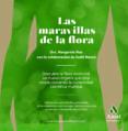 LAS MARAVILLAS DE LA FLORA di MAS, MARGARIDA MASCO, JUDIT