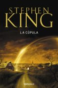 LA CUPULA de KING, STEPHEN