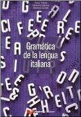 GRAMATICA DE LA LENGUA ITALIANA PARA HISPANOHABLANTES (NIVEL A1/C 2) di TRIFONE, PIETRO