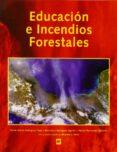 EDUCACIÓN E INCENDIOS FORESTALES di VV.AA.