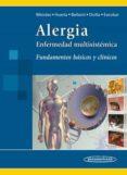 ALERGIA: ENFERMEDAD MULTISISTEMICA:FUNDAMENTOS BASICOS Y CLINICOS di MENDEZ DE INOCENCIO, JULIO