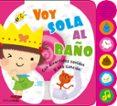 VOY SOLA AL BAÑO di VV.AA.