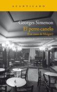 EL PERRO CANELO de SIMENON, GEORGES