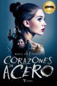 CORAZONES DE ACERO (CORAZONES DE ACERO 1) di TIRADO, MARIA JOSE