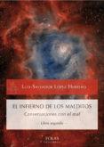 EL INFIERNO DE LOS MALDITOS de LOPEZ HERRERO, LUIS-SALVADOR