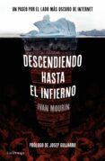 DESCENDIENDO HASTA EL INFIERNO di MOURIN, IVAN