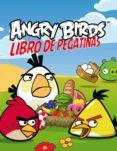 ANGRY BIRDS LIBRO DE PEGATINAS di VV.AA