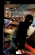 EL FRANCOTIRADOR PACIENTE di PEREZ-REVERTE, ARTURO