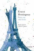 PARIS ERA UNA FIESTA di HEMINGWAY, ERNEST