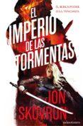 EL IMPERIO DE LAS TORMENTAS di SKOVRON, JON