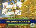 INGENIOS SOLARES: MANUAL PRACTICO PARA LA CONSTRUCCION DE APARATO S SENCILLOS RELACIONADOS CON LA ENERGIA SOLAR (2ª ED.) di JIMENEZ BOLAÑO, JOSE MANUEL
