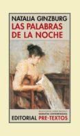LAS PALABRAS DE LA NOCHE (2ª ED.) de GINZBURG, NATALIA