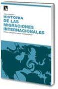 HISTORIA DE LAS MIGRACIONES INTERNACIONALES di LACOMBA , JOSEP