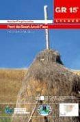 SENDA PREPIRENAICA: PONT DE SUERT-ANSO-FAGO (GR 15 ARAGON) di VV.AA.