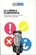 LA CRONICA RADIOFONICA di MARTINEZ COSTA, MARIA DEL PILAR  HERRERA DAMAS, SUSANA