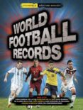 WORLD FOOTBALL RECORDS 2016 di VV.AA