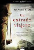 UN EXTRAÑO VIAJERO di RICO, MANUEL