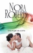 9788491704096 - Roberts Nora: Una Mujer De Suerte (ebook) - Libro