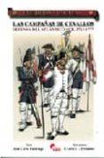 LAS CAMPAÑAS DE CEVALLOS: DEFENSA DEL ATLANTICO SUR. 1762-1777 di LUZURIAGA, JUAN CARLOS