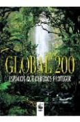 GLOBAL 200: ESPACIOS QUE DEBEMOS PROTEGER di VV.AA.