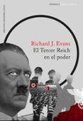 EL TERCER REICH EN EL PODER di EVANS, RICHARD J.