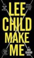MAKE ME (JACK REACHER 20) di CHILD, LEE