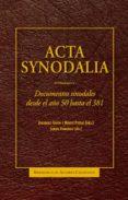 ACTA SYNODALIA di VV.AA.