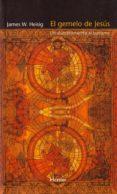 EL GEMELO DE JESUS : EL ALUMBRAMIENTO AL BUDISMO di HEISIG, JAMES W.