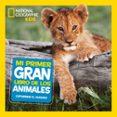 MI PRIMER GRAN LIBRO DE LOS ANIMALES di VV.AA.