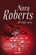 AL ROJO VIVO de ROBERTS, NORA