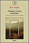 TIERRAS, LEYES, HISTORIA: ESTUDIOS SOBRE