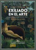 EXILIADO EN EL ARTE de RODRIGUEZ, ALFREDO