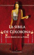 LA SIBILA DE COLOBONA di MAESO DE LA TORRE, JESUS