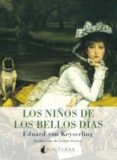 LOS NIÑOS DE LOS BELLOS DIAS di KEYSERLING, EDUARD VON