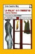 LA MUJER SIN MEMORIA Y OTROS RELATOS (V PREMIO DE NARRATIVA CAJA MADRID) di SANCHEZ ROG, SILVIA