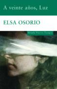 A VEINTE AÑOS LUZ de OSORIO, ELSA